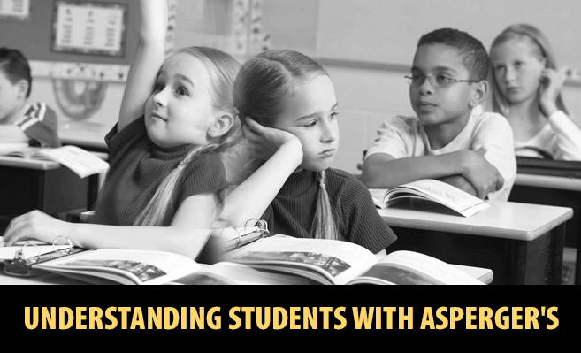 Understanding Students with Asperger's Syndrome