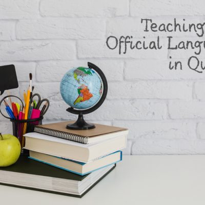 Teaching Both Official Languages in Quebec