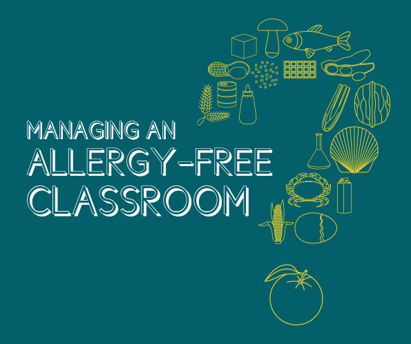 Managing an Allergy-Free Classroom