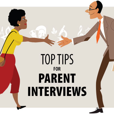 Top Tips for Parent Interviews