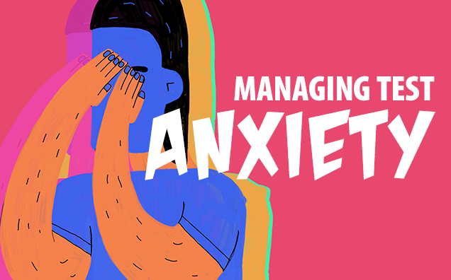 Help Students Manage Test Anxiety