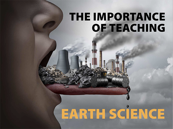 The Importance of Teaching Earth Science