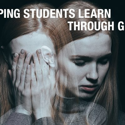 Helping Students Learn Through Grief