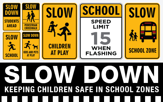 Slow Down: Keeping Children Safe in School Zones