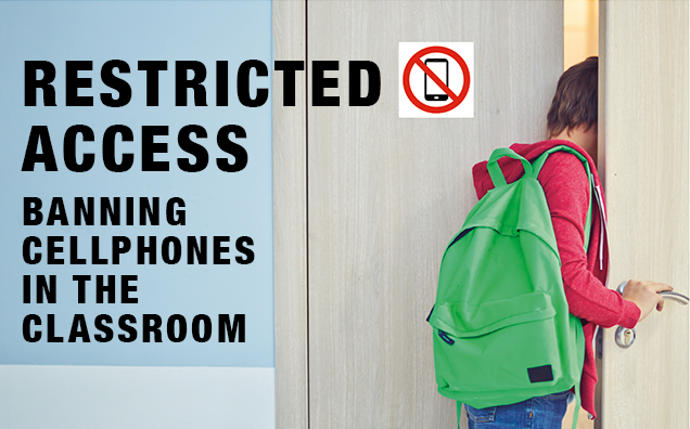 Restricted Access: Banning Cellphones in the Classroom