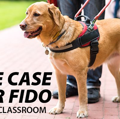 The Case for Fido in the Classroom