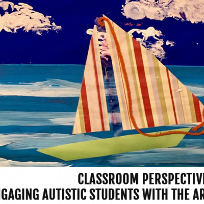 Engaging Autistic Students with the Arts