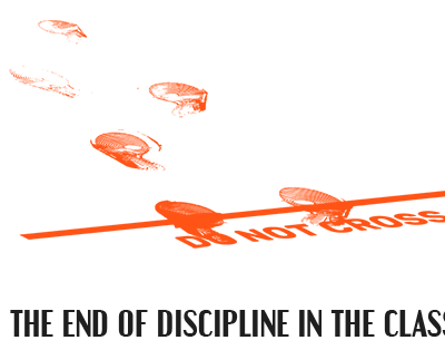 The End of Discipline in the Classroom