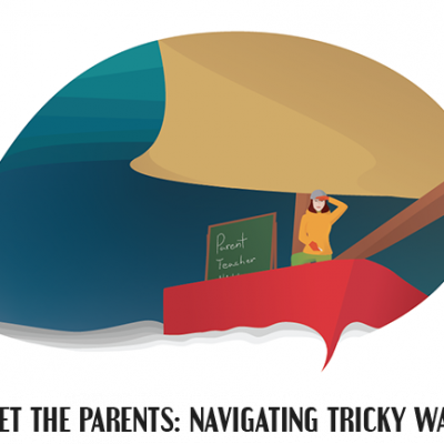 Meet the Parents: Navigating Tricky Waters