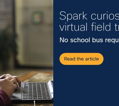 Virtual Field Trips: Explore The World Without Leaving Home